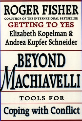 9780674069169: Beyond Machiavelli: Tools for Coping with Conflict