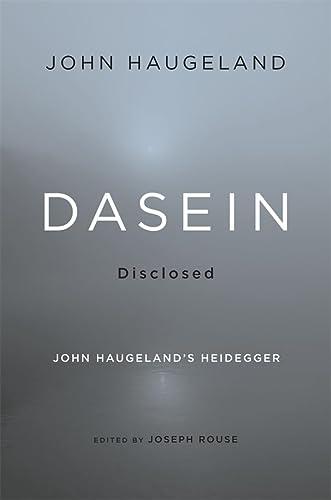9780674072114: Dasein Disclosed: John Haugeland's Heidegger