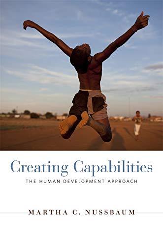 9780674072350: Creating Capabilities: The Human Development Approach