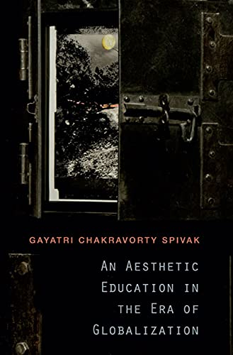 9780674072381: An Aesthetic Education in the Era of Globalization