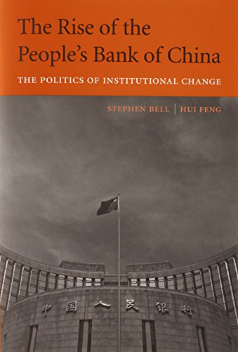 9780674072497: The Rise of the People's Bank of China: The Politics of Institutional Change