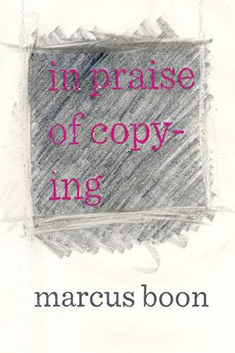 9780674072527: In Praise of Copying