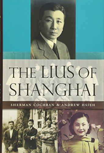 9780674072596: The Lius of Shanghai