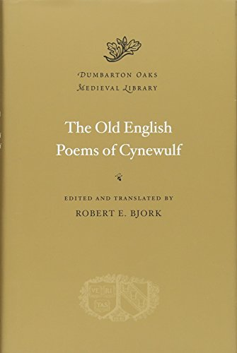 9780674072633: The Old English Poems of Cynewulf (Dumbarton Oaks Medieval Library)