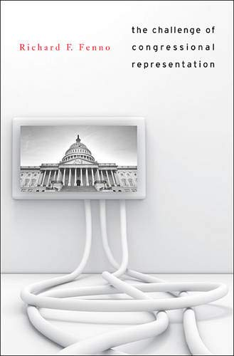 9780674072695: The Challenge of Congressional Representation