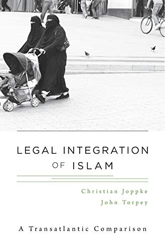 9780674072848: Legal Integration of Islam