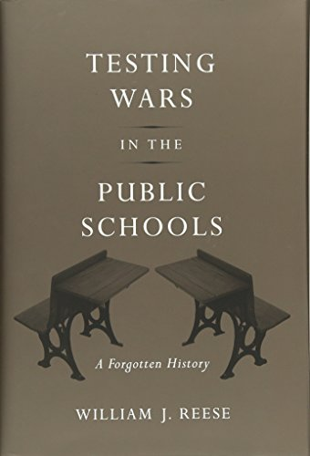 9780674073043: Testing Wars in the Public Schools: A Forgotten History