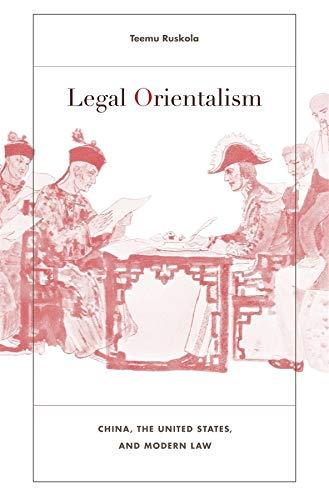 Legal Orientalism: Ruskola, Teemu