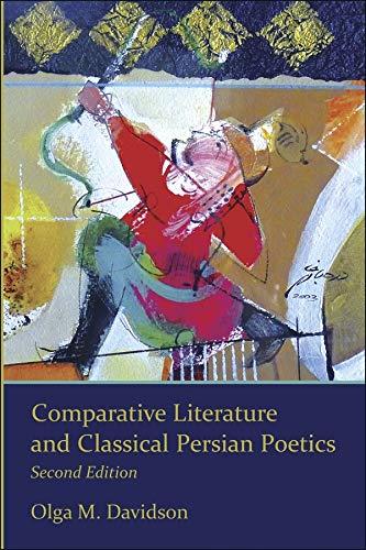 9780674073203: Comparative Literature and Classical Persian Poetics: Second Edition (Ilex Series)