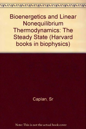 9780674073524: Bioenergetics and Linear Nonequilibrium Thermodynamics: The Steady State (Harvard books in biophysics)