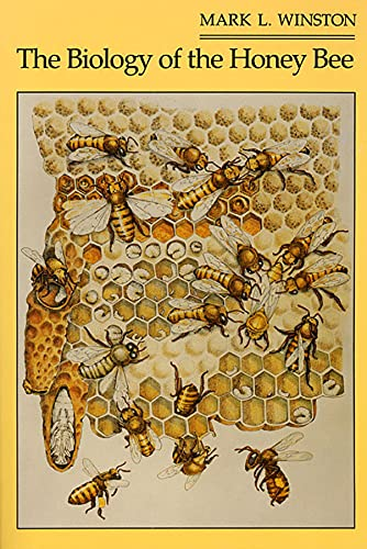 The Biology of the Honeybee (Paperback): Mark L. Winston