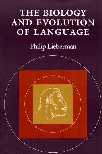 The biology and evolution of language.: Lieberman, Philip.