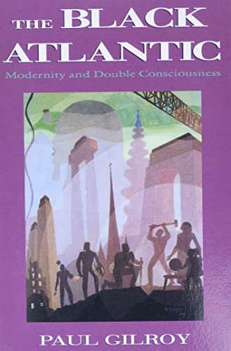 9780674076068: The Black Atlantic: Modernity and Double-Consciousness