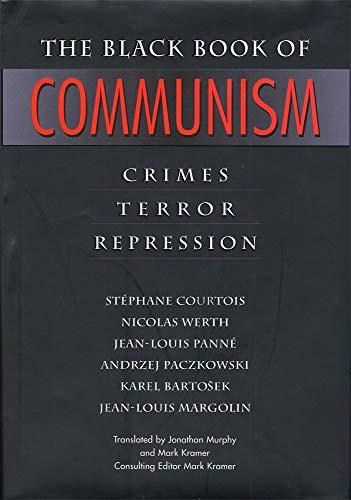 9780674076082: The Black Book of Communism: Crimes, Terror, Repression