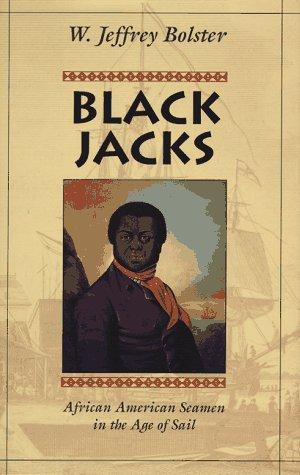 9780674076242: Black Jacks: African American Seamen in the Age of Sail