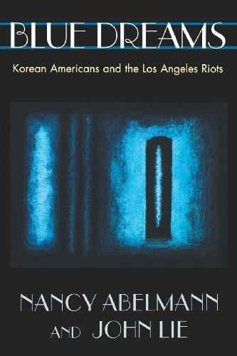 9780674077058: Blue Dreams: Korean Americans and the Los Angeles Riots