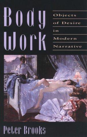 9780674077256: Body Work: Objects of Desire in Modern Narrative