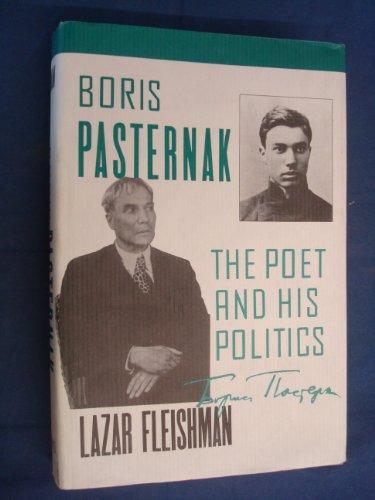 9780674079052: Boris Pasternak: The Poet and His Politics