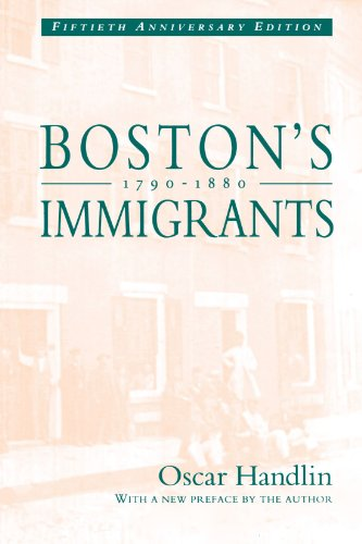 9780674079861: Boston's Immigrants, 1790-1880: A Study in Acculturation, Enlarged Edition