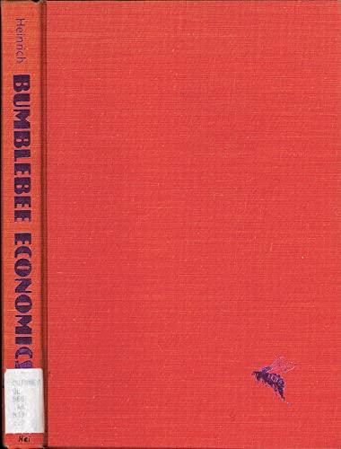 9780674085800: Bumblebee Economics