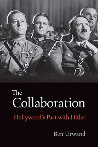 9780674088108: The Collaboration: Hollywood's Pact with Hitler