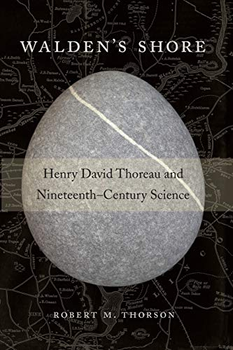 9780674088184: Walden's Shore: Henry David Thoreau and Nineteenth-Century Science