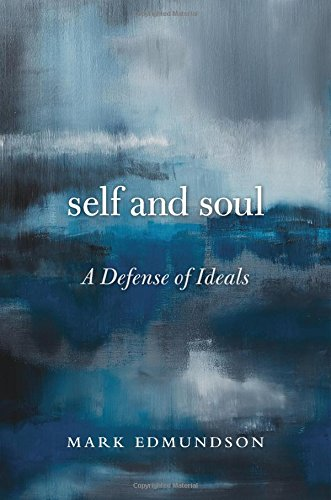 9780674088207: Self and Soul: A Defense of Ideals