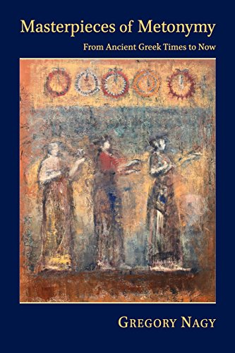 9780674088320: Masterpieces of Metonymy: From Ancient Greek Times to Now (Hellenic Studies Series)