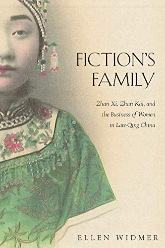 Fiction's Family: Zhan Xi, Zhan Kai, and: Widmer, Ellen