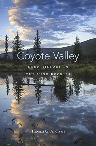 9780674088573: Coyote Valley: Deep History in the High Rockies