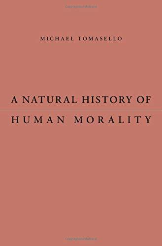 9780674088641: A Natural History of Human Morality