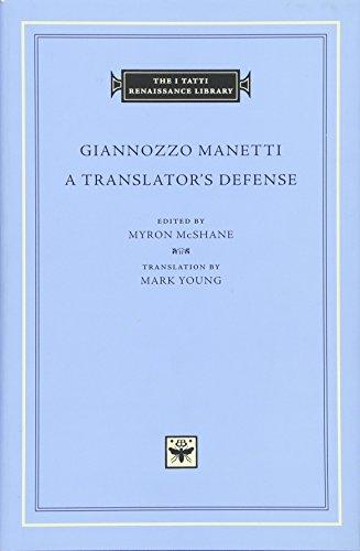 9780674088658: A Translator's Defense (The I Tatti Renaissance Library)