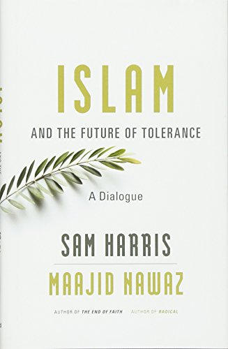 9780674088702: Islam and the Future of Tolerance: A Dialogue