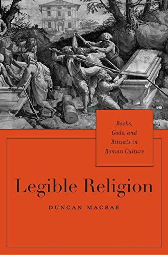9780674088719: Legible Religion: Books, Gods, and Rituals in Roman Culture