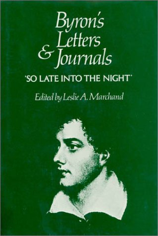 "9780674089457: Byron's Letters and Journals, Volume V: 'so Late Into the Night, ' 1816-1817: The Complete and Unexpurgated Text of All the Letters Available in ... 1816-1817: ""So Late into the Night"" Vol 5"