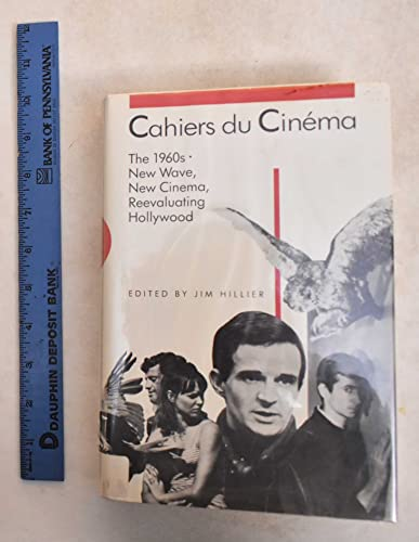 Cahiers du Cinéma: 1960-1968: New Wave, New Cinema, Reevaluating Hollywood (Harvard Film ...