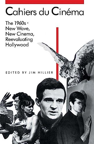Cahiers du Cinema, 1960-1968: 1960-68: New Wave, New Cinema, Re-evaluating Hollywood v. 2: New Wave, New Cinema, Reevaluating Hollywood