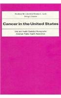 Cancer in the United States (American Public Health Association. Vital & Health Statistics ...