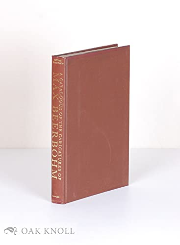 A Catalogue of the Caricatures of Max Beerbohm: Hart-Davis, Rupert