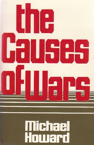 9780674104167: The Causes of War and Other Essays