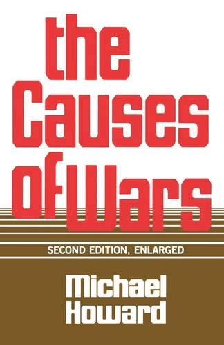 9780674104174: The Causes of Wars: And Other Essays, Second Edition, Enlarged