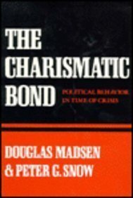 9780674109872: The Charismatic Bond: Political Behavior in Time of Crisis