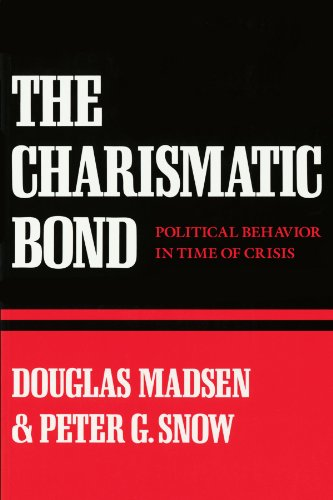 9780674109889: The Charismatic Bond: Political Behavior in Time of Crisis