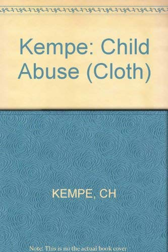 9780674114258: Kempe: Child Abuse (Cloth)