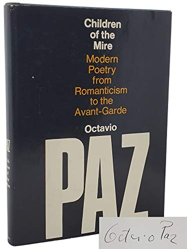 Children of the Mire: Modern Poetry from: Paz, Octavio