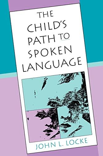 9780674116399: The Child's Path to Spoken Language