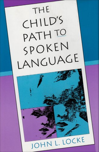 9780674116405: The Child's Path to Spoken Language