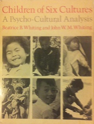 Children of Six Cultures: A Psycho-Cultural Analysis, in collaboration with Richard Longabaugh: ...