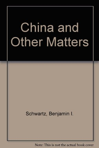 9780674117518: China and Other Matters