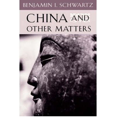 9780674117525: China and Other Matters